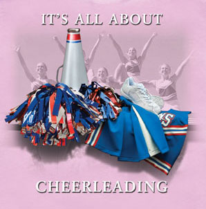 Coed Sportswear Cheer T-Shirt: It's All About Cheerleading
